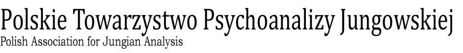 Polskie Towarzystwo Psychoanalizy Jungowskiej - Polish Association for Jungian Analysis