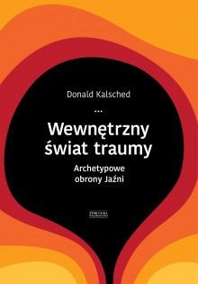 wewnetrzny-swiat-traumy_kalsched_okladka-01